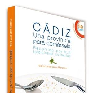 """buy """"Cádiz una Provincia para comérsela"""" book by María Luisa Ucero"""