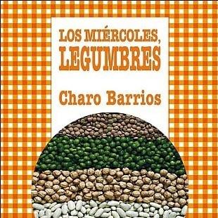 """Buy """"Los miércoles, legumbres"""" book by Charo Barrios """"Wednesdays, legumes"""""""