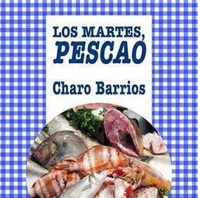 """Buy """"Los martes, pescao"""" book by Charo Barrios """"Tuesdays, fish"""""""