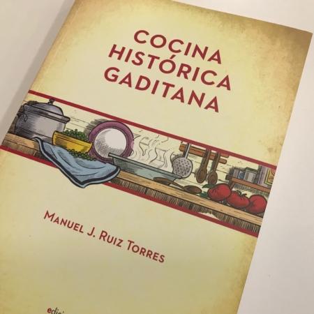 """Buy """"Cocina Histórica Gaditana"""" book by Manuel Ruiz Torres"""