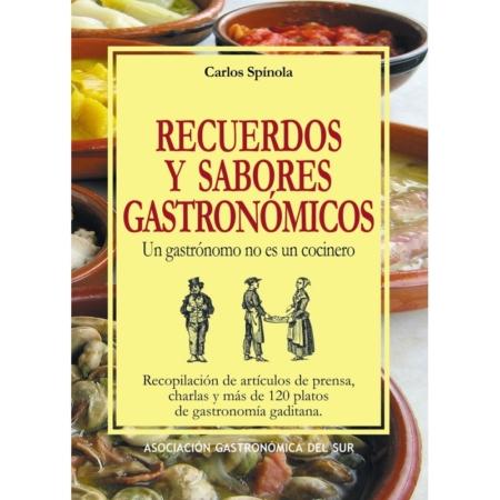 recuerdos-y-sabores-gastronomicos carlos spinola libros de gastronomia y cocina gaditana