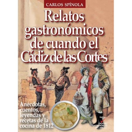 relatos-gastronomicos-de-cuando-el-cadiz-de-las-cortes libros de Cadiz