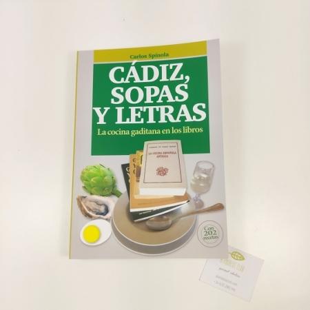 Cadiz, sopas y letras, libro de gastronomía