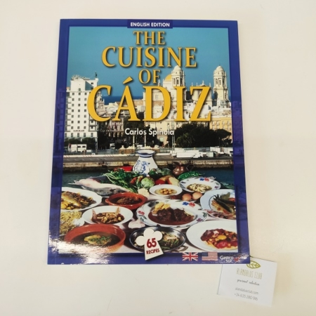 The Cuisine of Cádiz, carlos Spinola. regalos gaditanos
