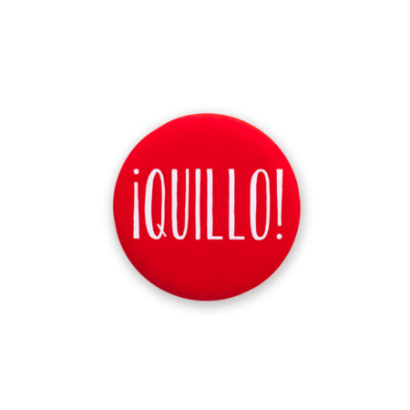 Chapa/abrebotellas ¡QUILLO! - Be Guiri